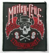 Motley Crue - 'Too Fast for Love' Woven Patch
